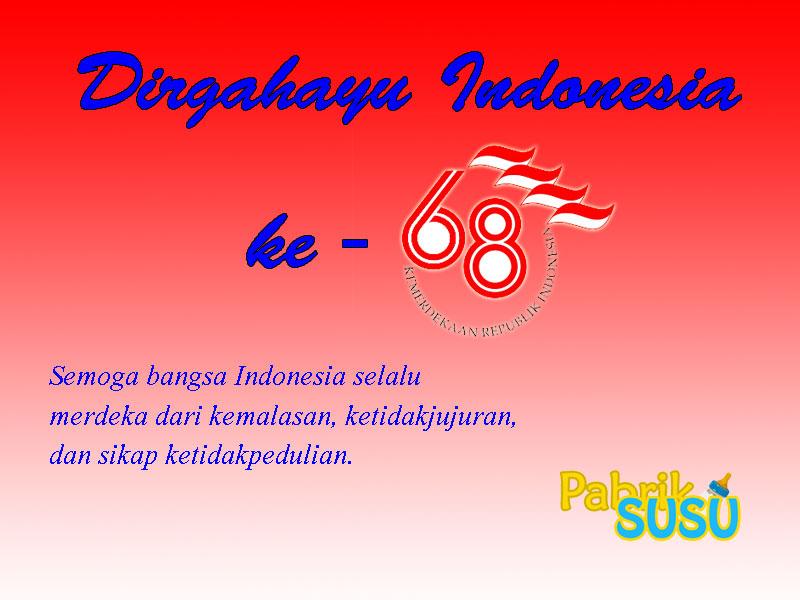 Dirgahayu Republik Indonesia ke-68